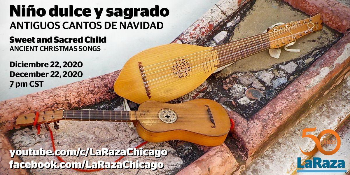 En vivo: Niño dulce y sagrado, antiguos cantos de Navidad / Concierto especial de La Raza